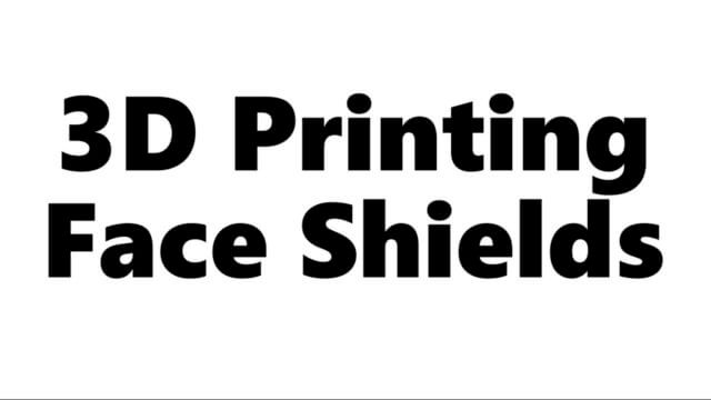 3D Printing Face Shields !