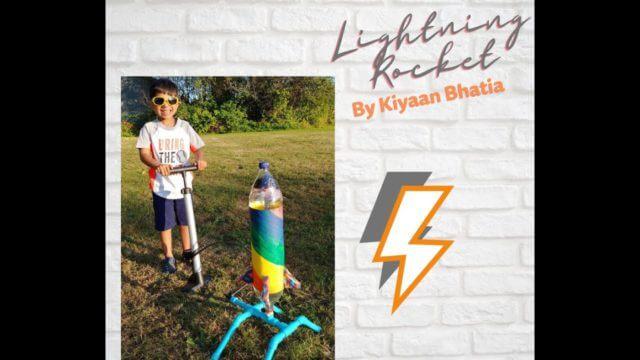 Lightning Rocket - Kiyaan Bhatia